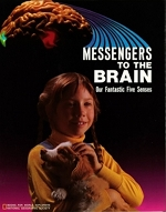 Messengers to the Brain